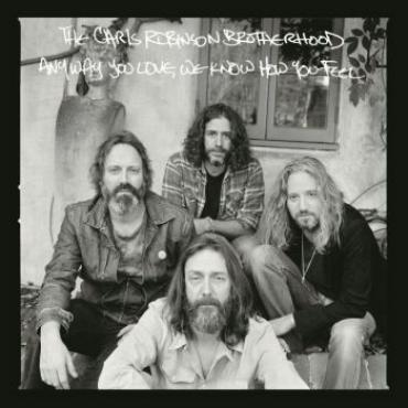 When It Comes To Making Records The Looser Gets Better Chris Robinson Said Announcing His Band Of Brotherhood S Latest Release